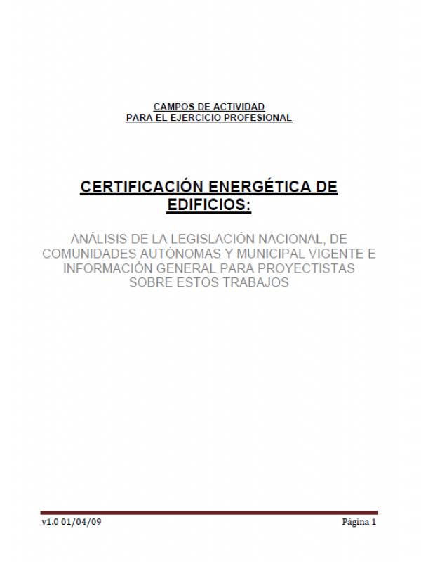 Certificación energética de edificios. Parte 1 . (Año publicación: 2009)