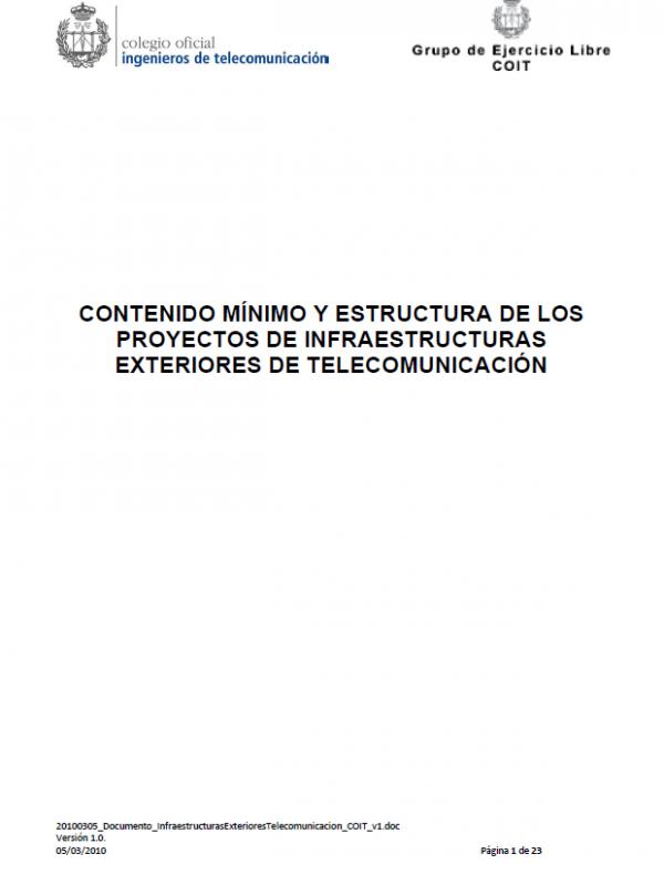 Contenido mínimo y estructura de los Proyectos de Infraestructuras exteriores de Telecomunicación. (Año publicación: 2010)