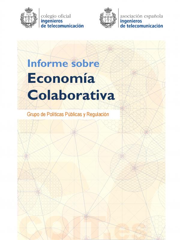 Informe sobre: Economía Colaborativa. (Año publicación: 2016)