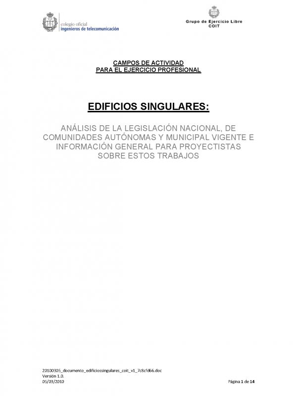 Edificios Singulares: Análisis de legislación e información general para proyectistas sobre estos trabajos. (Año publicación: 2010)