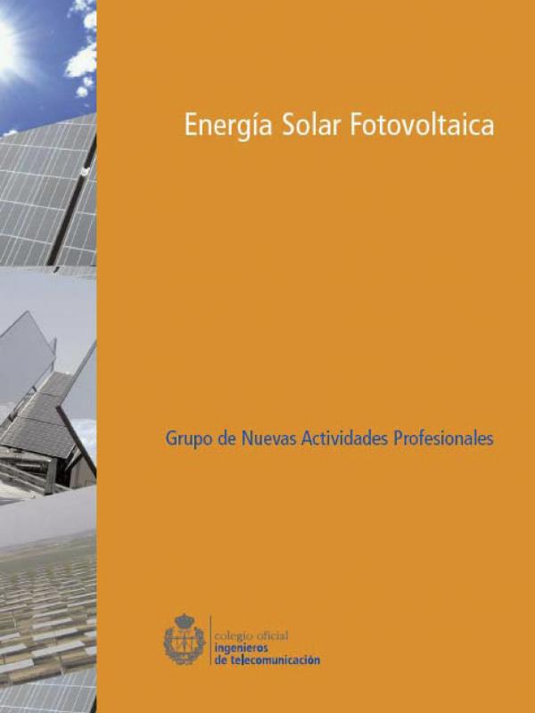 Energía Solar Fotovoltaica.  (Año publicación: 2007)