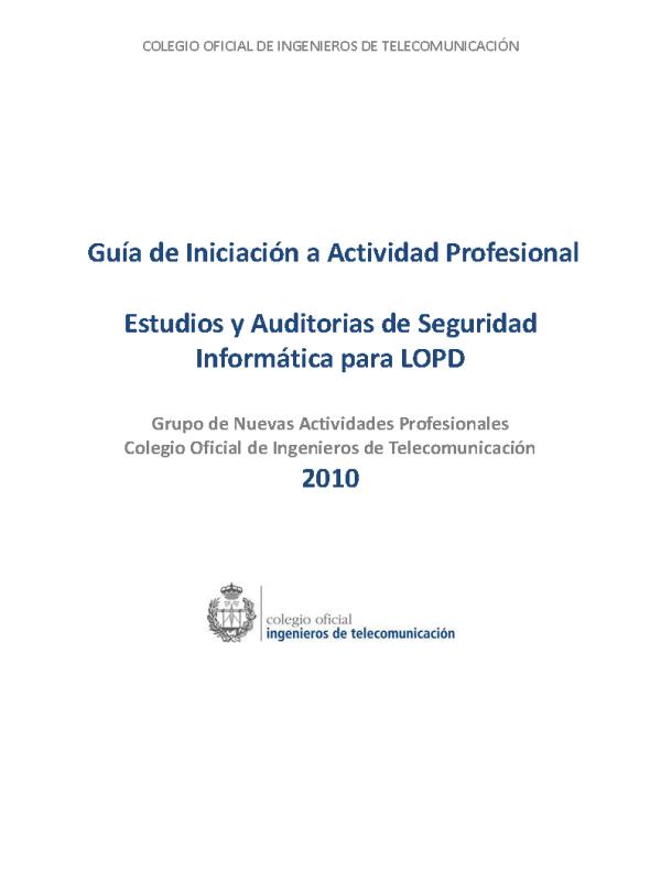 Estudios y Auditorías de Seguridad Informática para LOPD. (Año publicación: 2010)