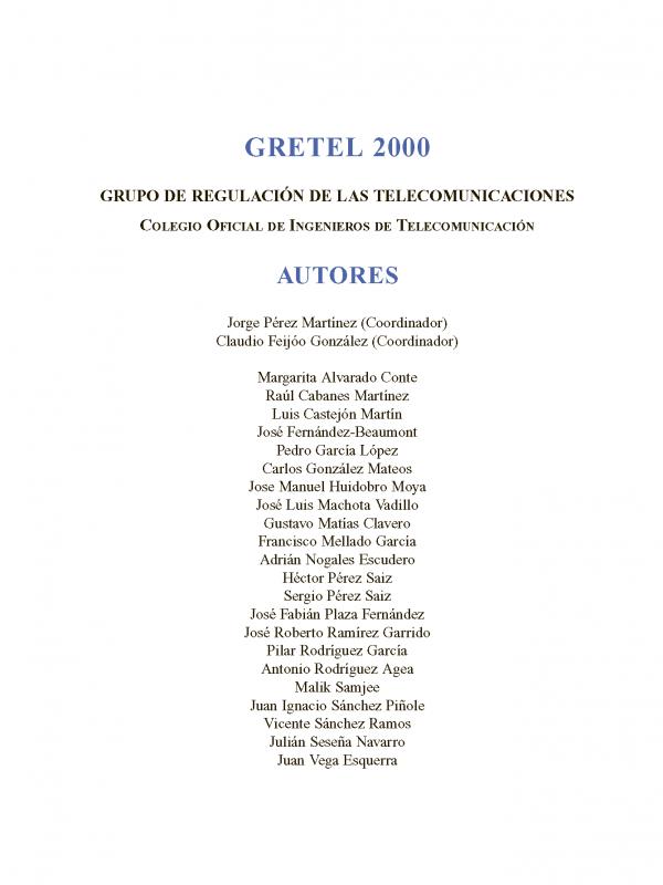 Convergencia, competencia y regulación en los mercados de Telecomunicaciones, el audiovisual e internet (Año publicación: 2000)