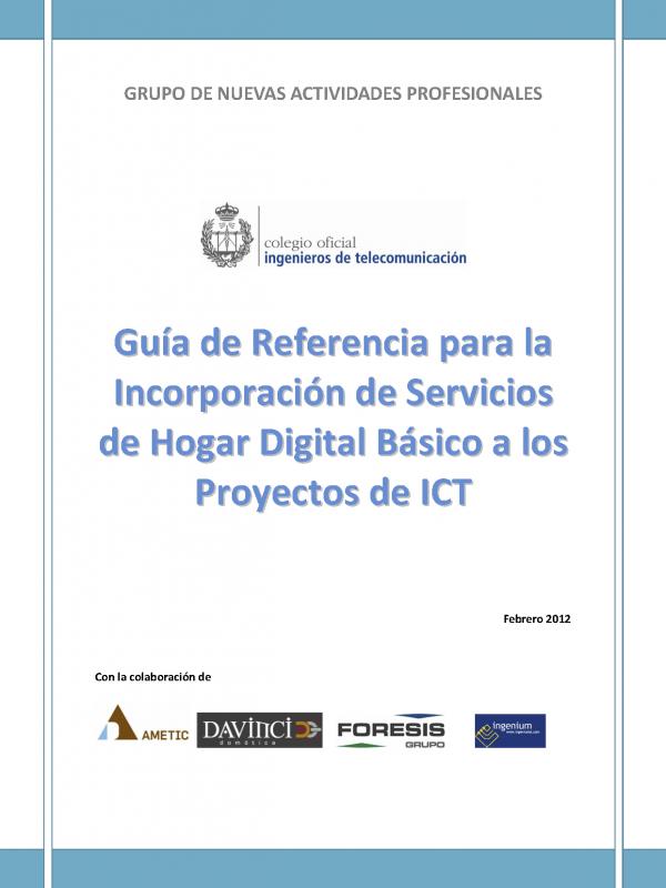 Guía de Referencia para la Incorporación de Servicios de Hogar Digital Básico a los Proyectos de ICT. (Año publicación: 2012)