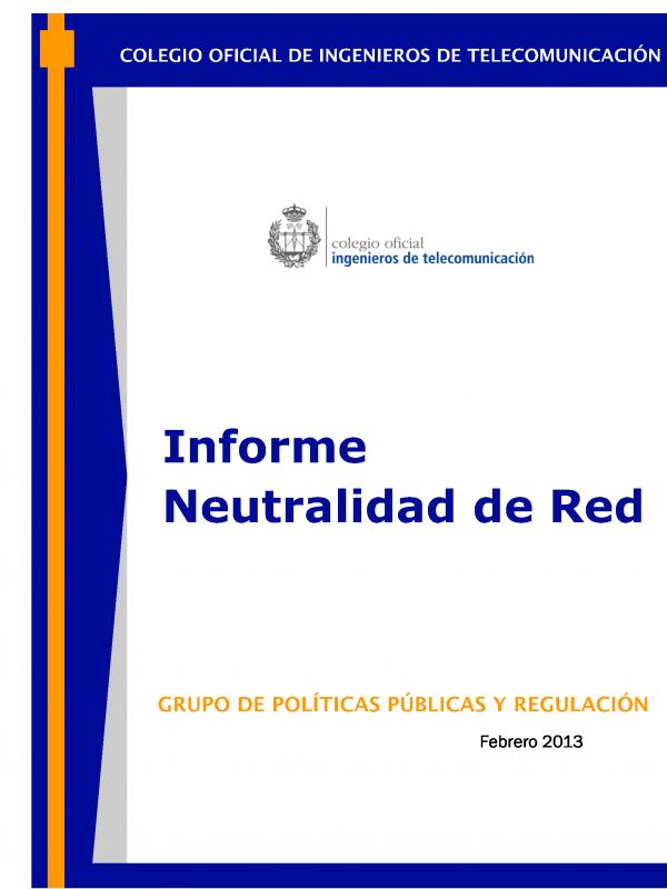 Informe Neutralidad de Red. (Año publicación: 2013)
