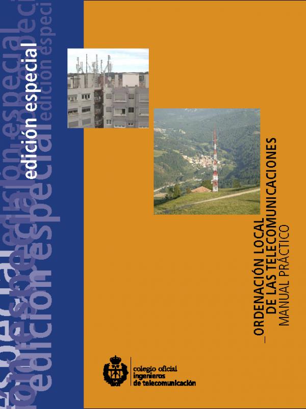 Manual práctico de Ordenación Local de las Telecomunicaciones. (Año publicación: 2012)