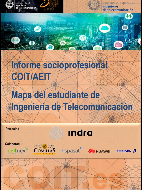 Informe socioprofesional COIT/AEIT  Mapa del estudiante de Ingeniería de Telecomunicación