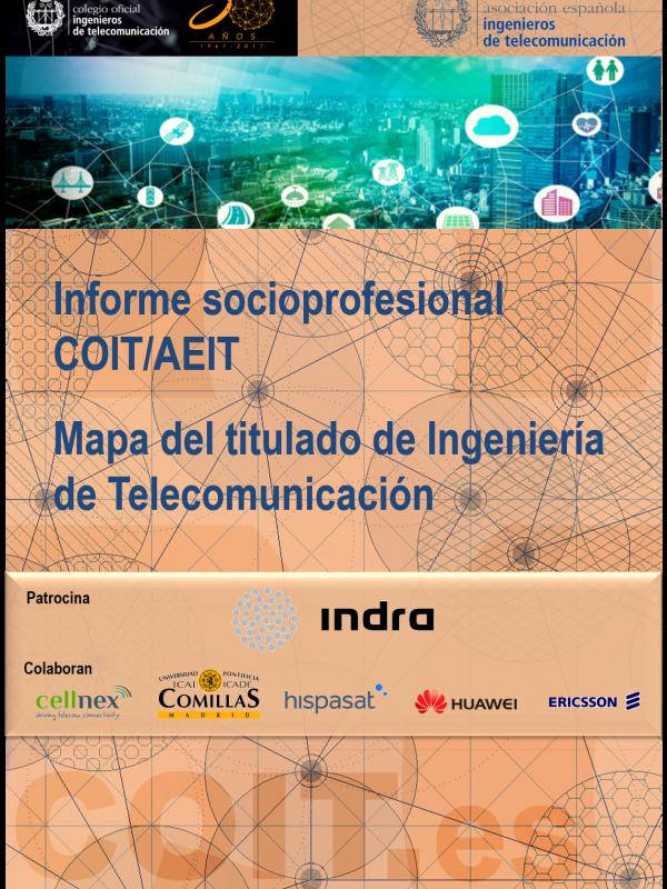 Informe socioprofesional COIT/AEIT  Mapa del titulado de Ingeniería de Telecomunicación