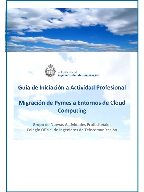 Migración de Pymes a Entornos de Cloud Computing. (Año publicación: 2013)