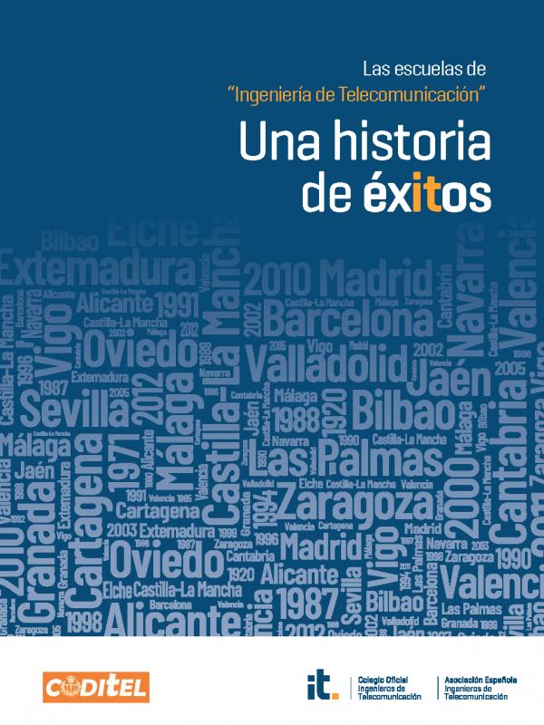 """Las escuelas de """"Ingeniería de Telecomunicación"""" Una historia de éxitos"""