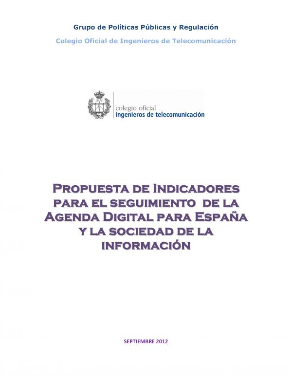 Propuesta de indicadores para el seguimiento de la Agenda Digital para España y la Sociedad de la Información (Año publicación: 2012)