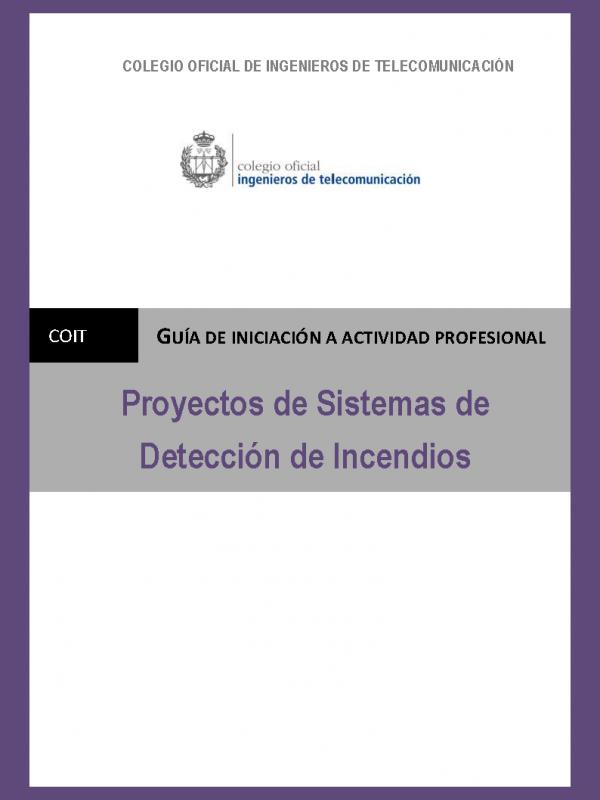 Proyectos de Sistemas de Detección de Incendios. (Año publicación: 2010)