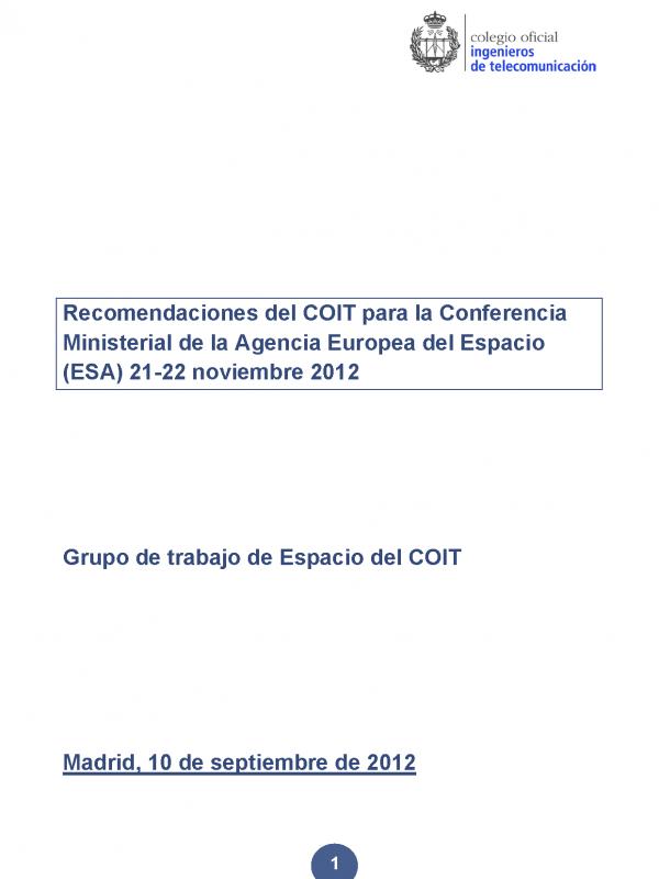 Recomendaciones del COIT para la Conferencia Ministerial de la Agencia Europea del Espacio (ESA) (Año publicación: 2012)