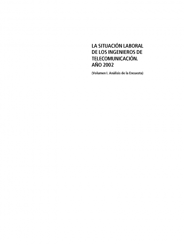 ENCUESTA: La Situación Laboral del Ingeniero de Telecomunicación (Año publicación: 2002)
