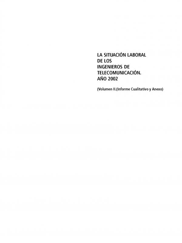 ENCUESTA: La Situación Laboral del Ingeniero de Telecomunicación. (Año publicación: 2002)