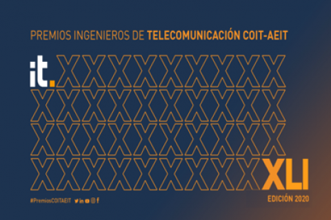 Abierta la convocatoria de los XLI Premios Ingenieros de Telecomunicación 2020
