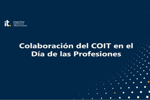 Colaboración del COIT en el Día de las Profesiones