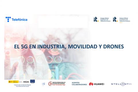 El 5G en industria, movilidad y drones