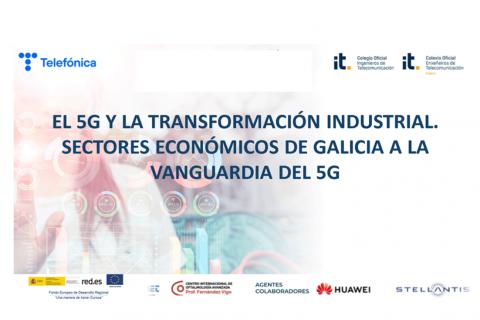 El 5G y la transformación industrial. Sectores económicos de Galicia a la vanguardia del 5G