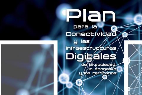 Plan para la Conectividad y las Infraestructuras Digitales