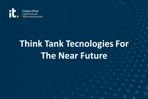 Think Tank Tecnologies For The Near Future