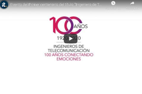 """Video Primer centenario del título """"Ingeniero de Telecomunicación"""", 22 de abril de 2020"""