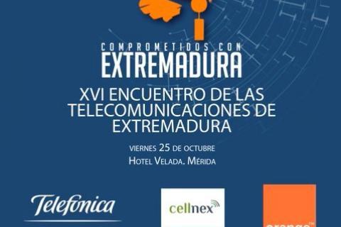 El XVI Encuentro de las Telecomunicaciones de Extremadura se celebrará en Mérida,  debatiremos sobre las acciones de la Agenda Digital Europea y su enfoque en la región