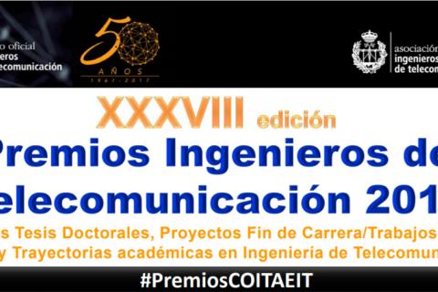 ÚLTIMOS DÍAS PARA INSCRIBIRSE EN LOS PREMIOS INGENIEROS DE TELECOMUNICACIÓN