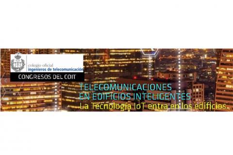 La Smart City y la conectividad de los edificios, a debate mañana en el Congreso de Edificios Inteligentes, impulsado por el COIT
