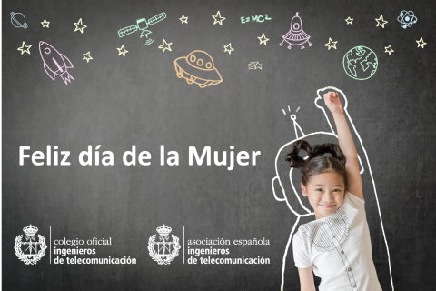 FELIZ DÍA DE LA MUJER A TODAS LAS INGENIERAS DE TELECOMUNICACIÓN