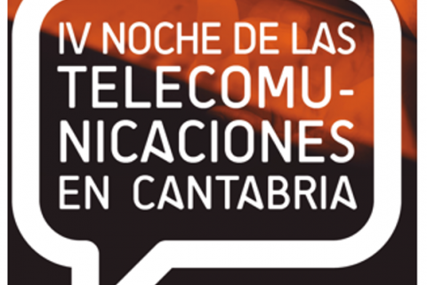 IV Noche de las Telecomunicaciones en Cantabria