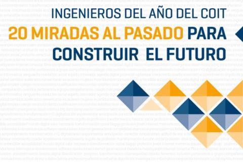 El COIT presenta el libro '20 miradas al pasado para construir el futuro', así como el sello y  el vídeo oficial del centenario