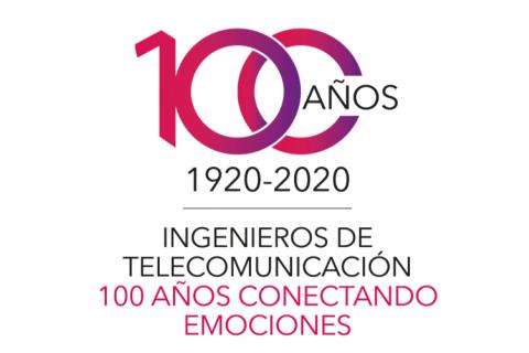 Ingenieros de Telecomunicación: 100 Años Conectando Emociones.