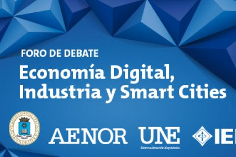 Foro de Debate sobre Economía Digital, Industria y Smart Cities