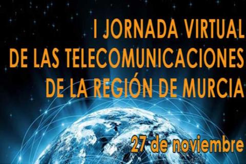 I Jornada virtual de las Telecomunicaciones de la Región de Murcia