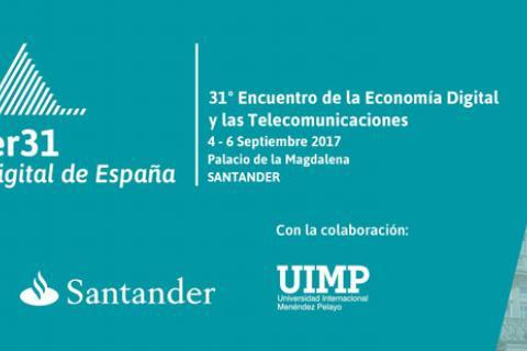 """31º Encuentro de la Economía Digital y las Telecomunicaciones:  """"LA REALIDAD DIGITAL EN ESPAÑA"""""""