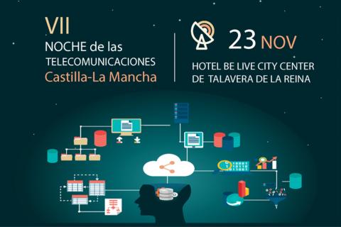VII NOCHE de las TELECOMUNICACIONES Castilla-La Mancha
