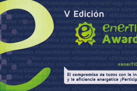 El 6 de septiembre finaliza el plazo de admisión de candidaturas a los enerTIC Awards