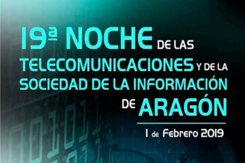 XIX Noche de las Telecomunicaciones y de la Sociedad de la Información de Aragón